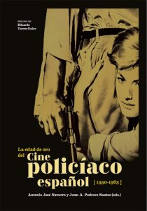 La edad de oro del policíaco español (1950-1963)